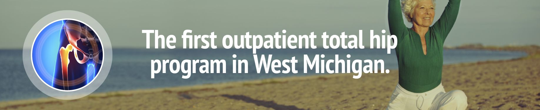 For all of your hip treatment needs in the Muskegon & Grand Haven, MI areas be sure to contact the experts at Orthopaedic Associates of Muskegon!