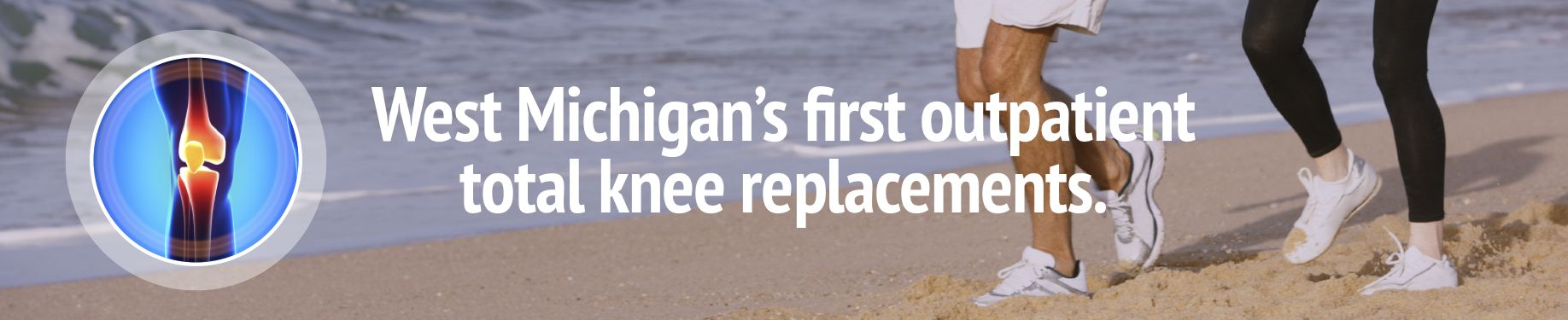 For all of your knee care needs in the Muskegon & Grand Haven, MI areas be sure to contact the experts at Orthopaedic Associates of Muskegon!